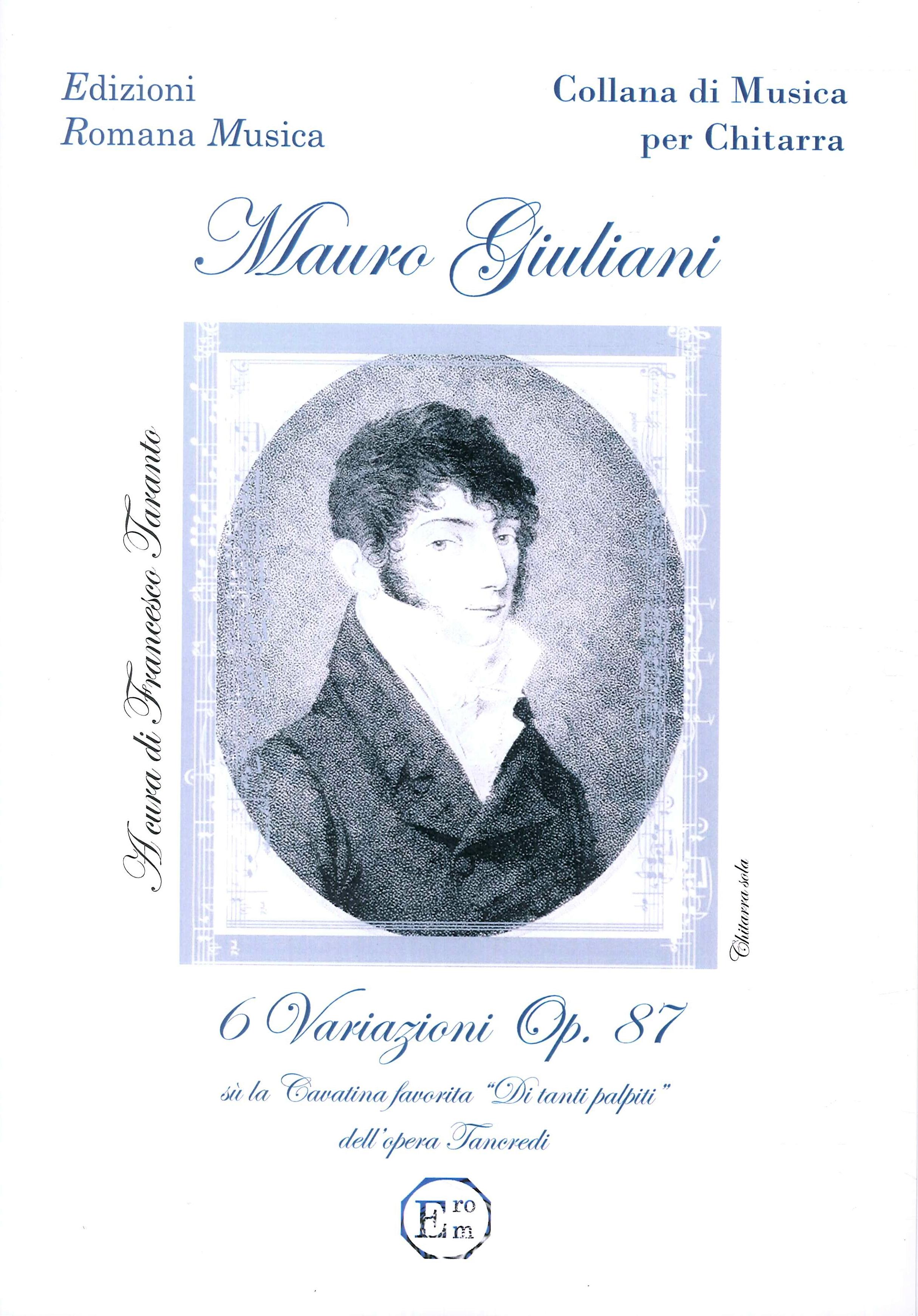 Mauro Giuliani. Sei Variazioni Op. 87. Musica per Chitarra. Erom 0046.