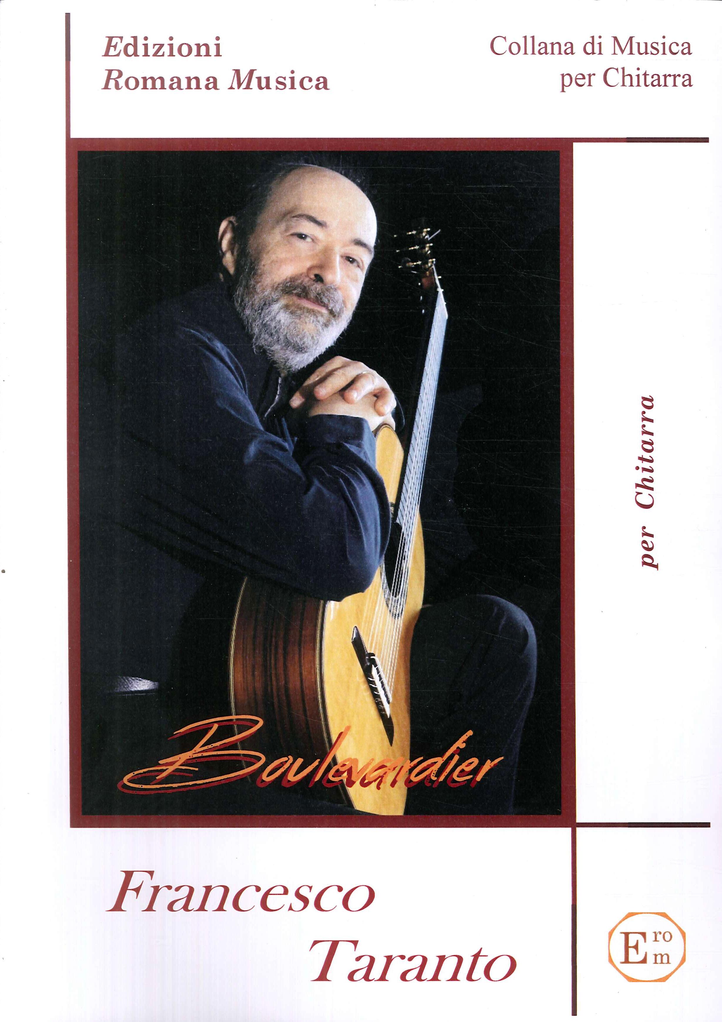 Francesco Taranto. Boulevarier. Musica per Chitarra. Erom 0016