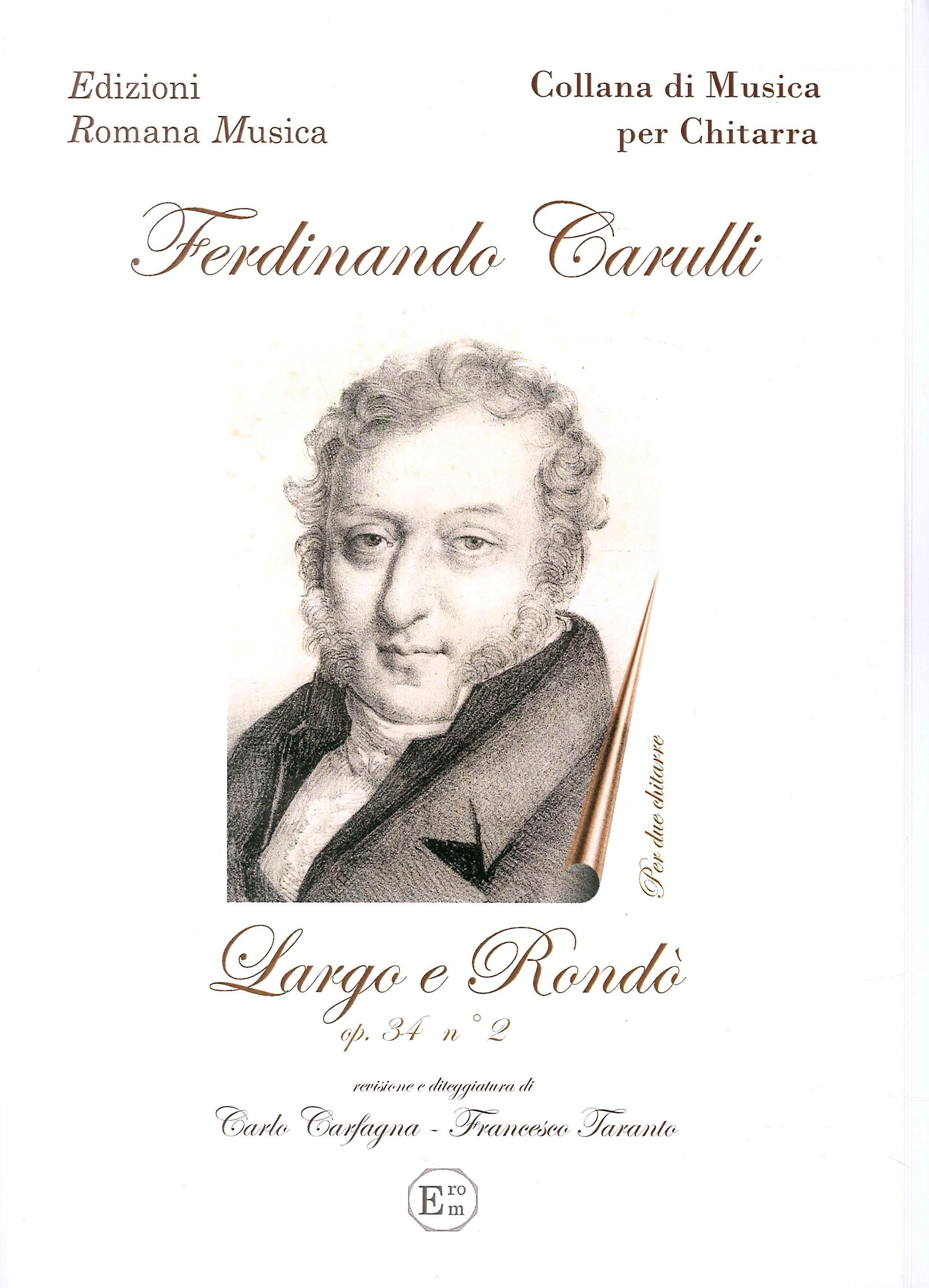 Ferdinando Carulli. Largo e Rondò Op. 34 N.2. per Due Chitarre. Erom 0027