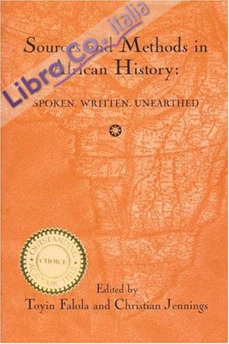 Sources and Methods in African History: Spoken, Written, Unearthed (15)