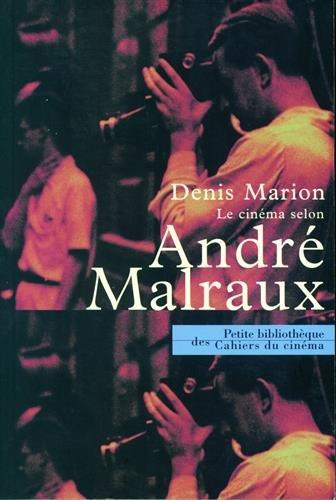 Le Cinéma selon André Malraux