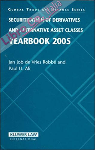 Securitisation of Derivatives And Alternative Asset Classes: Yearbook