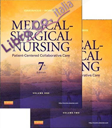 Medical-Surgical Nursing: Patient-Centered Collaborative Care, 2-Volume Set, 7e