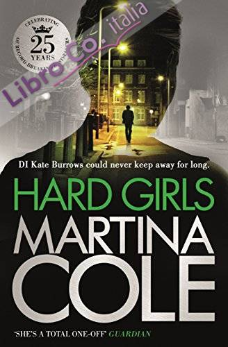 Hard Girls (English Edition)