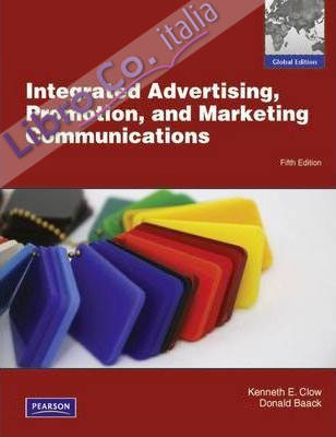Integrated Advertising, Promotion and Marketing Communications With  Mymarketinglab:global Edition