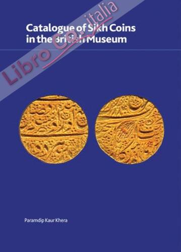 Catalogue of Sikh Coins in the British Museum