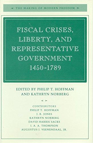 Fiscal Crises, Liberty, and Representative Government, 1450-1789