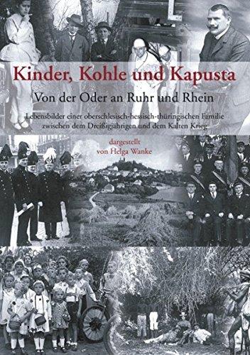 Kinder, Kohle Und Kapusta: Von Der Oder An Ruhr Und Rhein