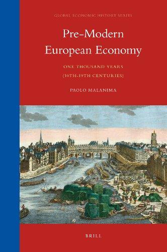 Pre-Modern European Economy: One Thousand Years (10th-19th Centuries)