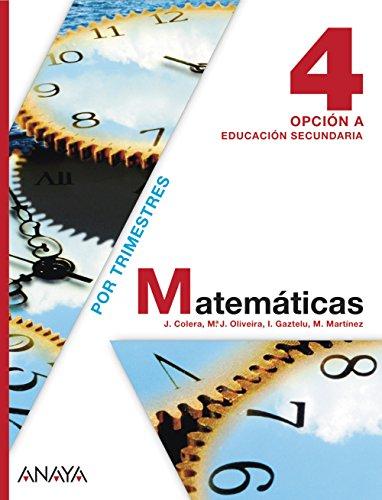Matemáticas, 4 Eso, Opción A