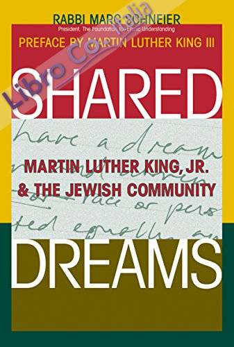 Shared Dreams: Martin Luther King, Jr. And the Jewish Community