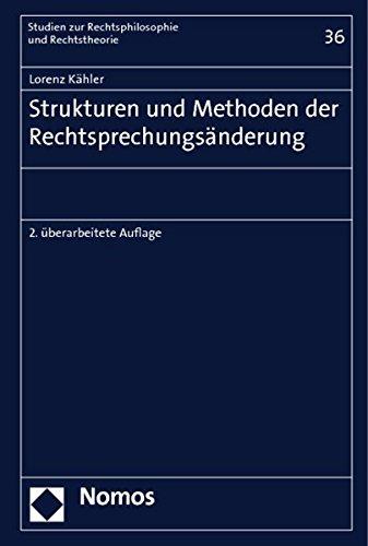 Strukturen Und Methoden Der Rechtsprechungsanderung
