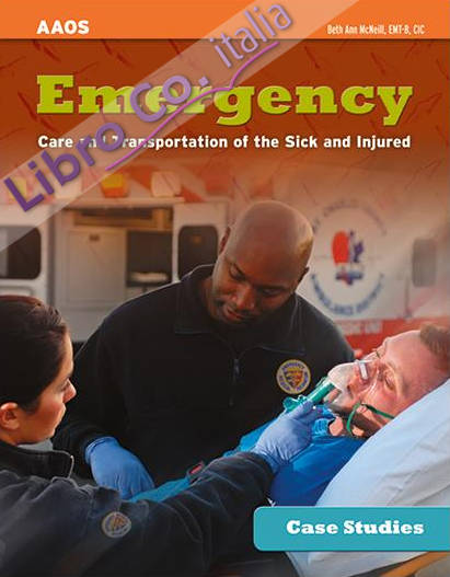 Emergency Care and Transportation of the Sick and Injured Case Studies