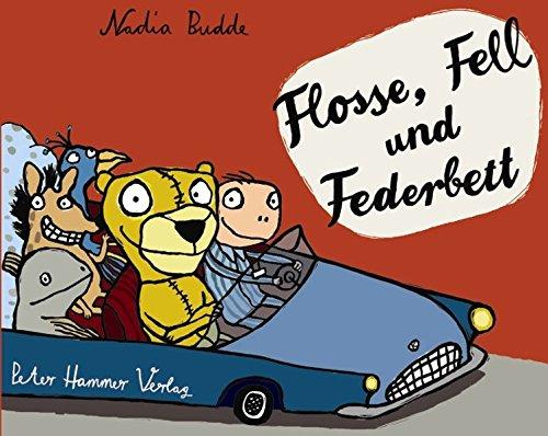 Flosse, Fell Und Federbett