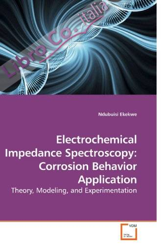 Electrochemical Impedance Spectroscopy: Corrosion Behavior Application