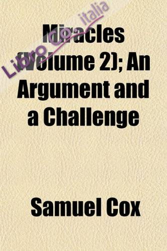 Miracles (Volume 2); An Argument and a Challenge