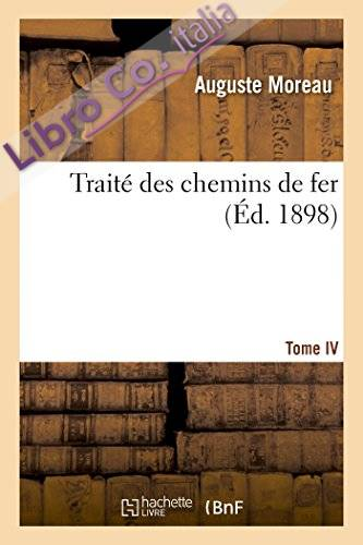 Traite des Chemins De Fer. Locomotives Compound