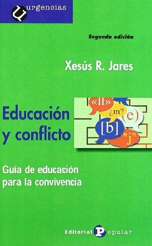 Educación Y Conflicto : Guía De Educación Para la Convivencia