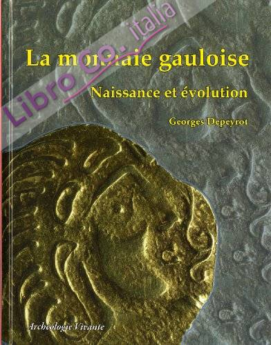 La Monnaie Gauloise