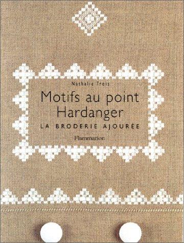 Motifs Au Point Hardanger. La Broderie Ajourée