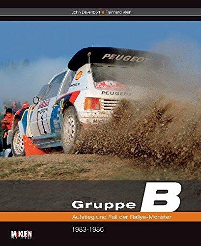 Gruppe B ? Aufstieg Und Fall Der Rallye-Monster