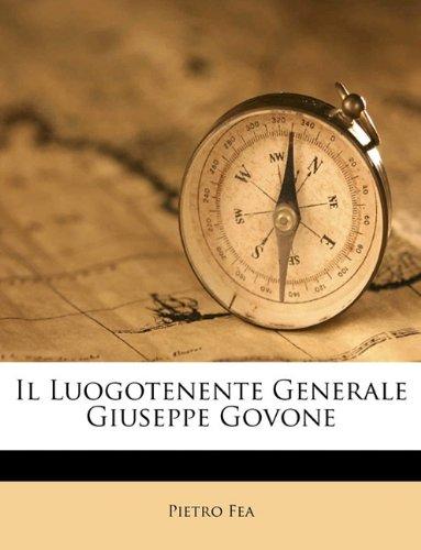 Il Luogotenente Generale Giuseppe Govone