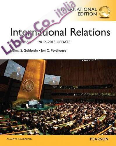 International Relations, 2012-2013 Update:international Edition