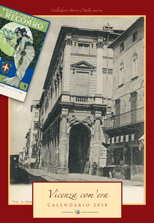 Vicenza com'era. Calendario 2018
