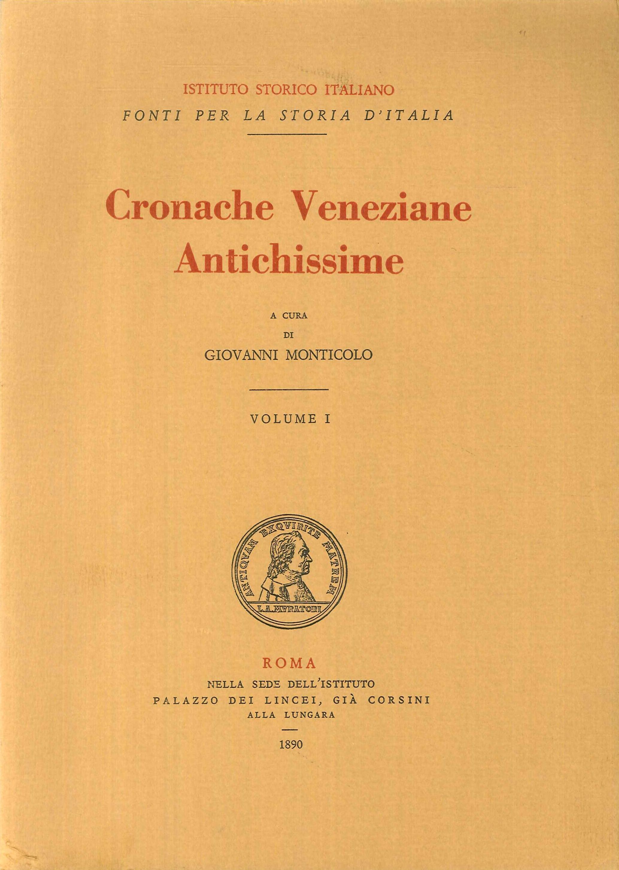 Cronache Veneziane Antichissime. Volume I