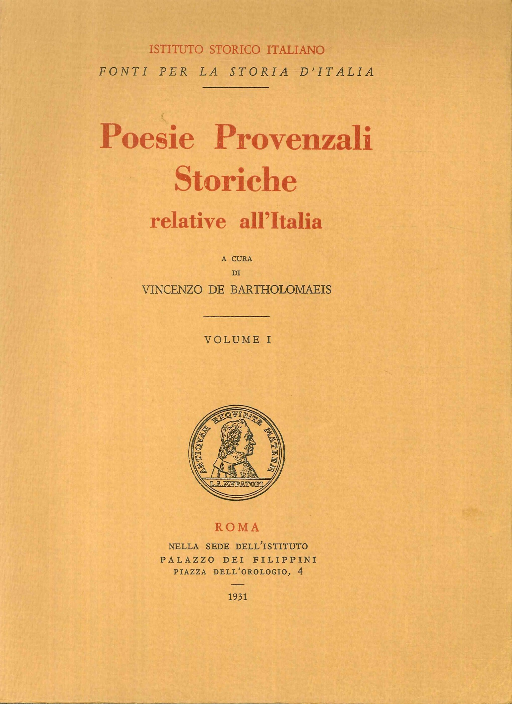 Poesie Provenzali Storiche Relative all'Italia. Volume I