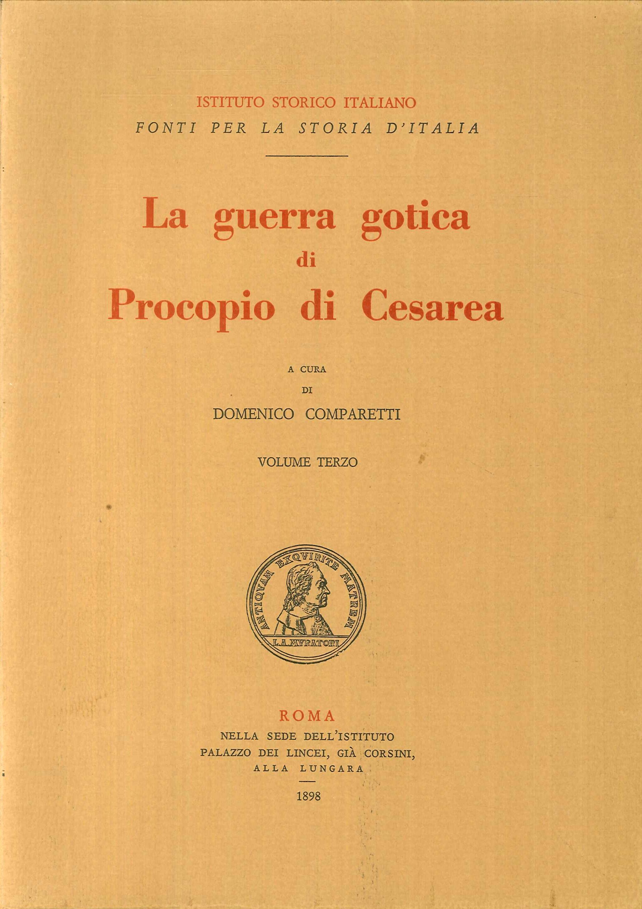 La Guerra Gotica di Procopio di Cesarea. Volume terzo.