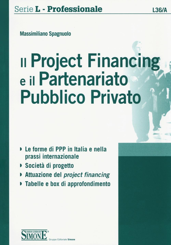 Il project financing e il partenariato pubblico privato