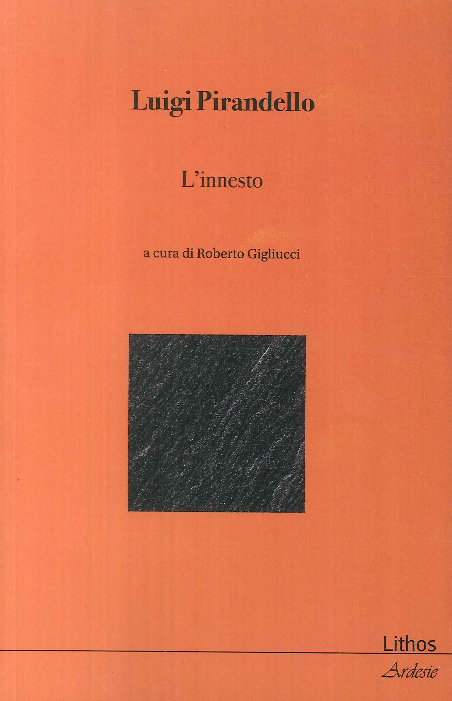 Luigi Pirandello. L'Innesto.