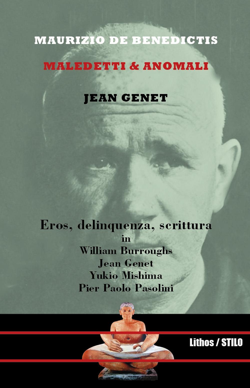 Maledetti & anomali. Jean Genet