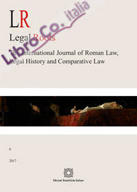 LR. Legal roots. The international journal of roman law, legal history and comparative law (2017). Vol. 6
