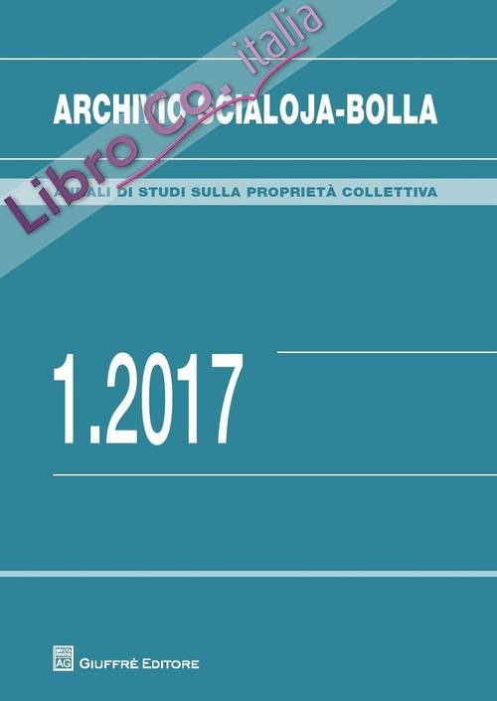 Archivio Scialoja-Bolla (2017). Vol. 1