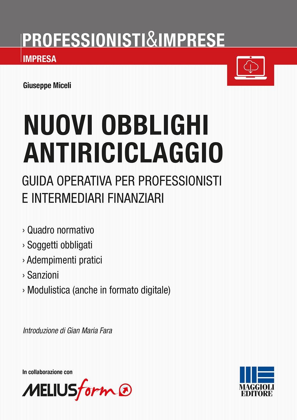 Nuovi obblighi antiriciclaggio. Guida operativa per professionisti e intermediari finanziari
