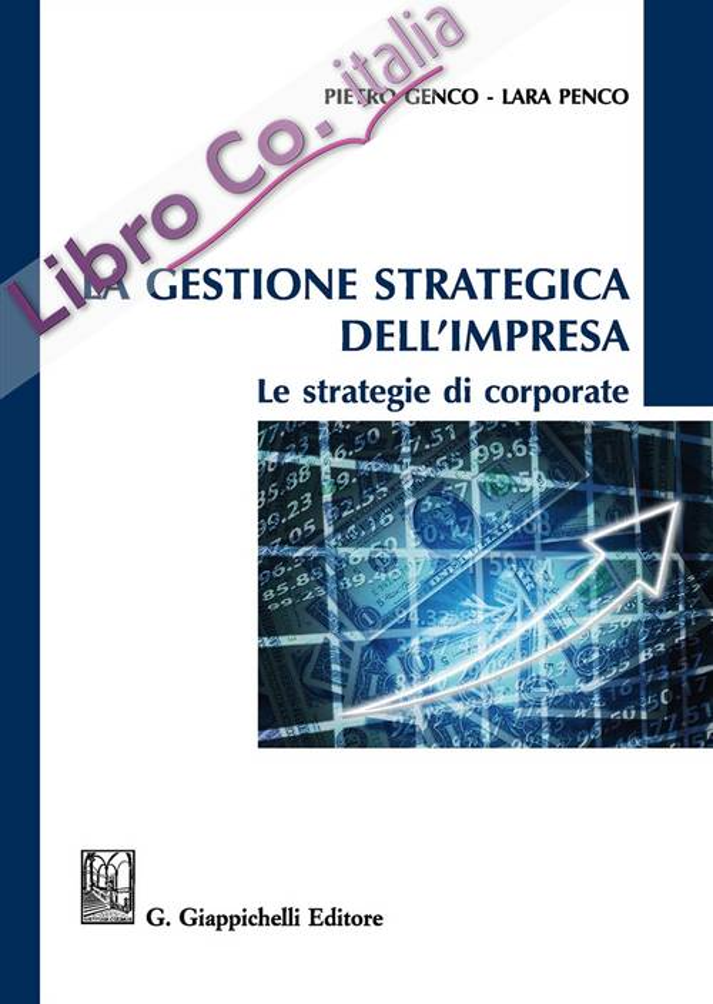 La gestione strategica dell'impresa. Le strategie di corporate