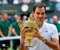 """""""Roger Federer. Il n.1 di sempre"""" + OMAGGIO"""