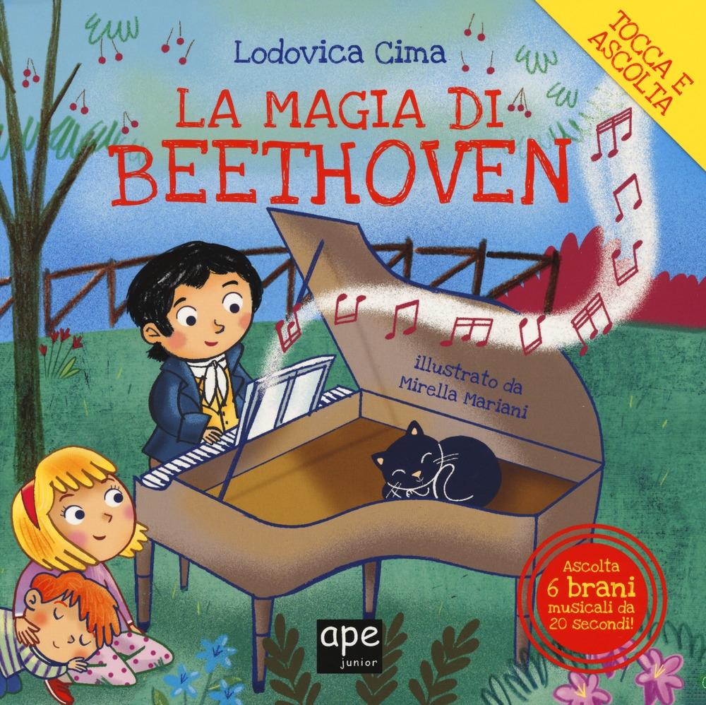 La magia di Beethoven. Ediz. a colori