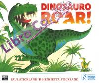 Dinosauri roar! Ediz. a colori. Con Poster