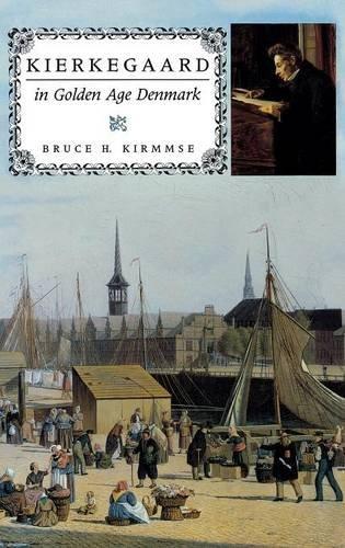 Kierkegaard in Golden Age Denmark