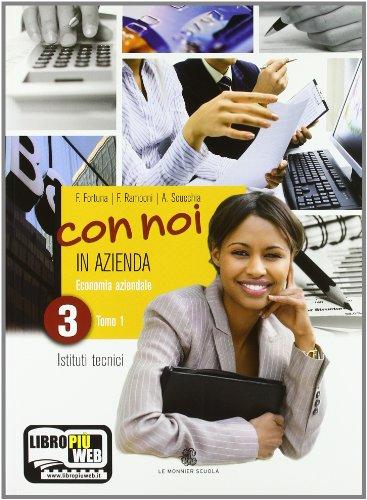 Con Noi in Azienda. Con Espansione Online. per la 3ª Classe degli Ist. Tecnici Commerciali: 1