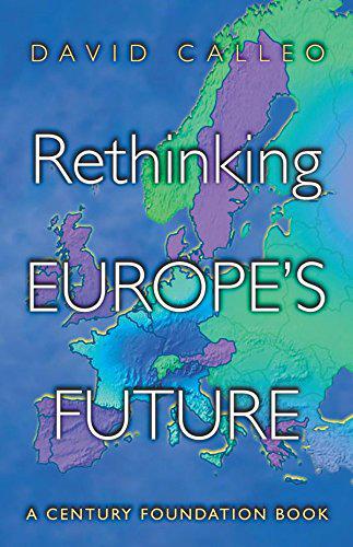 Rethinking Europe`s Future