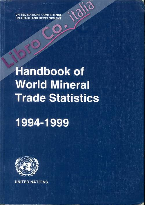 Handbook of World Mineral Trade Statistics 1994-1999