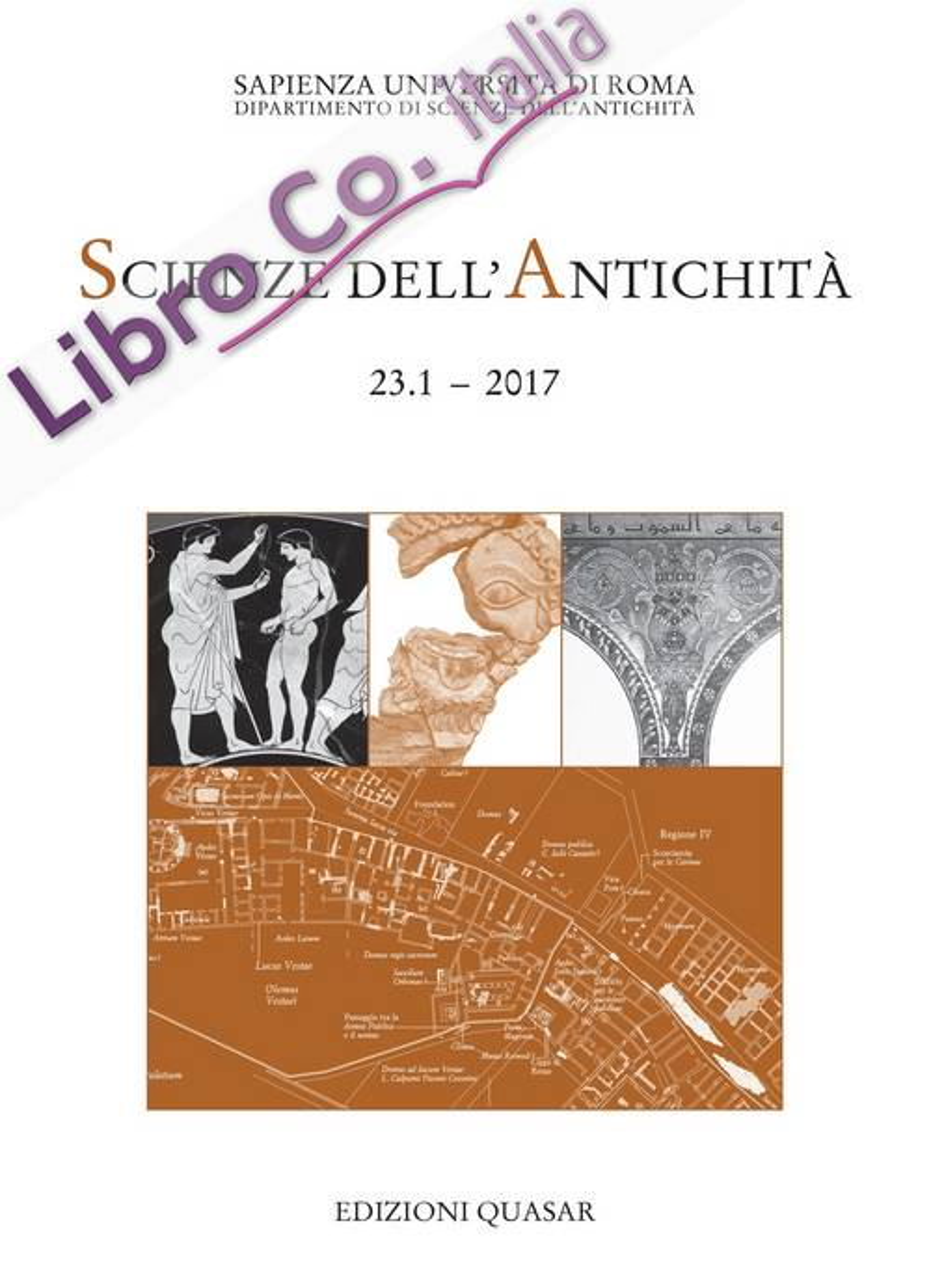 Scienze Dell'Antichita . Storia, archeologia, antropologia. 23.1. 2017
