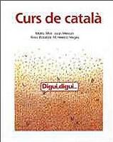 Digui, Digui. Curs De Català