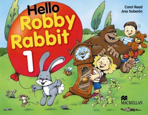 Hello Robby Rabbit 1: Pupil'S Book