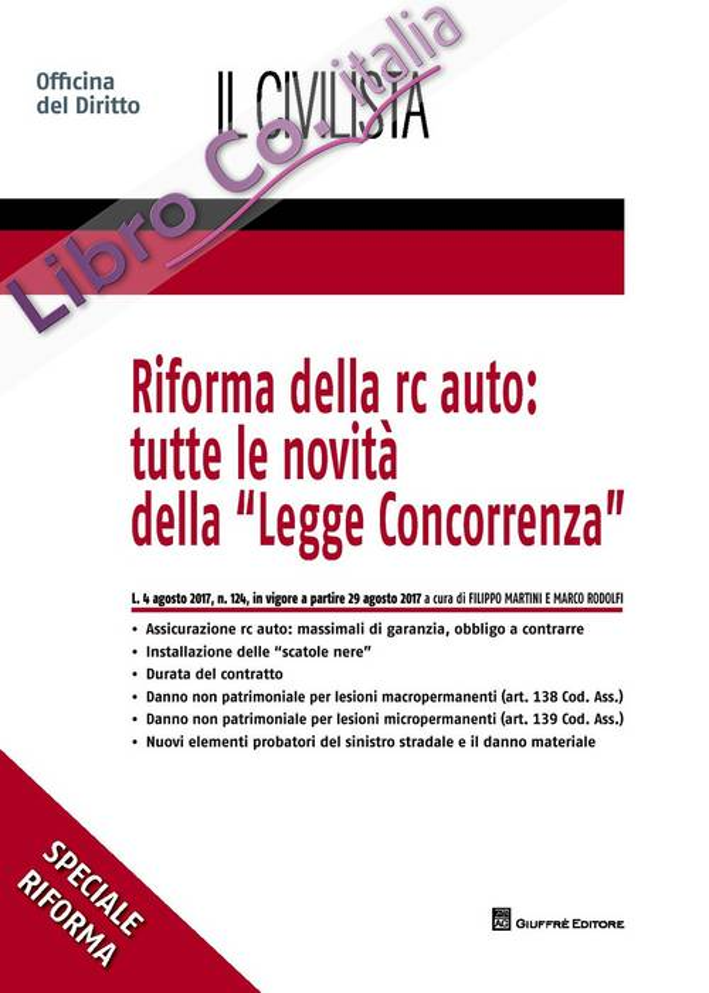 Riforma della r.c. auto: tutte le novità della «Legge concorrenza»