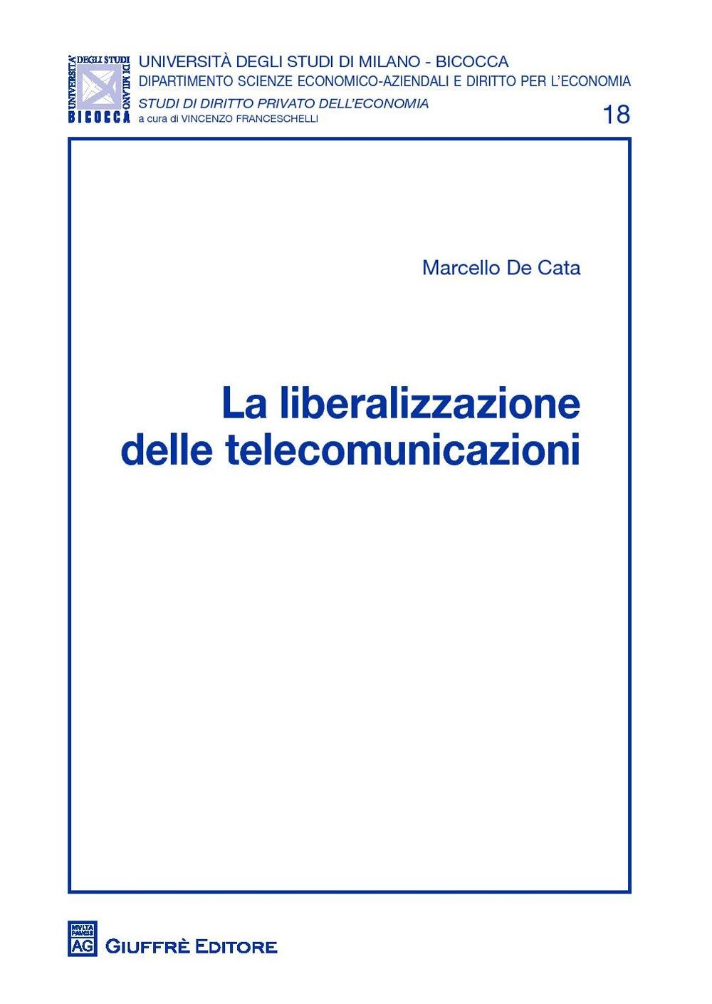 La liberalizzazione delle telecomunicazioni